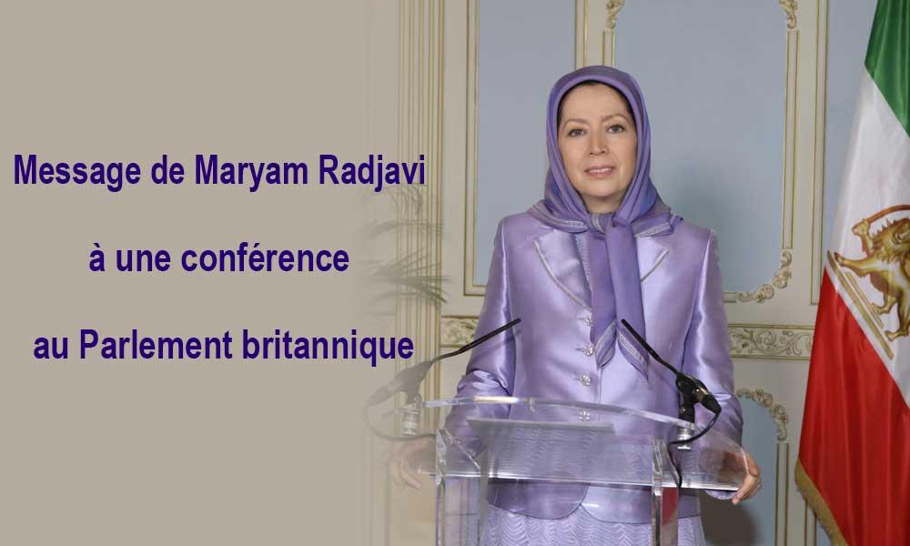 Message de Maryam Radjavi à une conférence au Parlement britannique