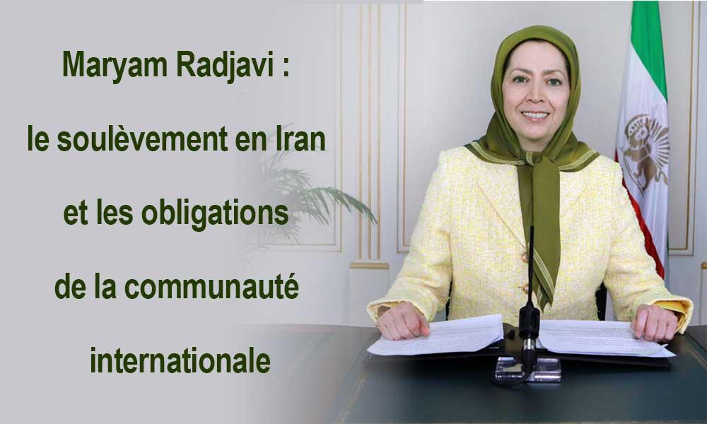 Maryam Radjavi : le soulèvement en Iran  et les obligations de la communauté internationale