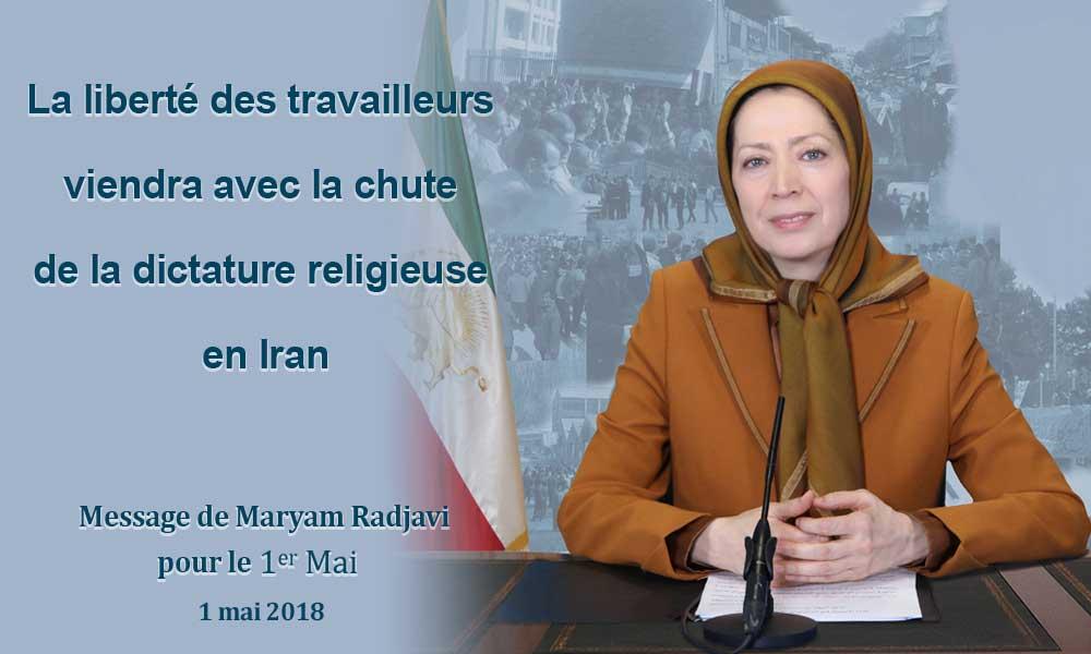 La liberté des travailleurs viendra avec la chute de la dictature religieuse en Iran