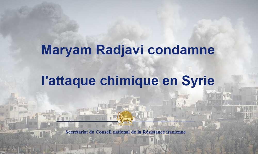 Maryam Radjavi condamne l'attaque chimique en Syrie