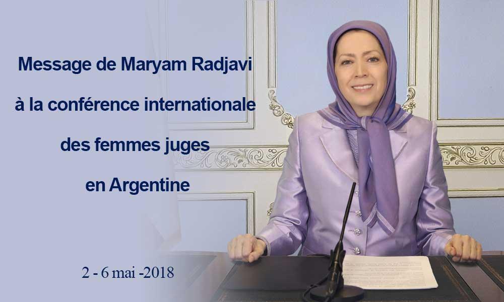 Message de Maryam Radjavi à la conférence internationale des femmes juges en Argentine