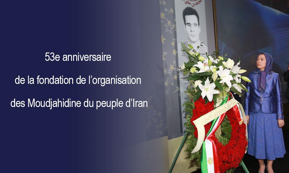53e anniversaire de la fondation de l'organisation des Moudjahidine du peuple d'Iran