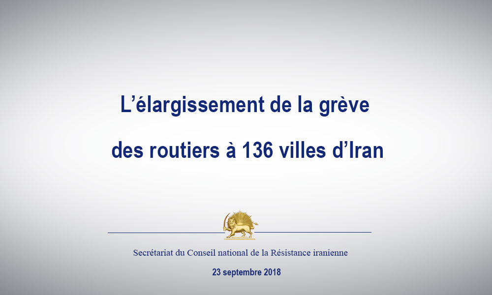 L'élargissement de la grève des routiers à 136 villes d'Iran