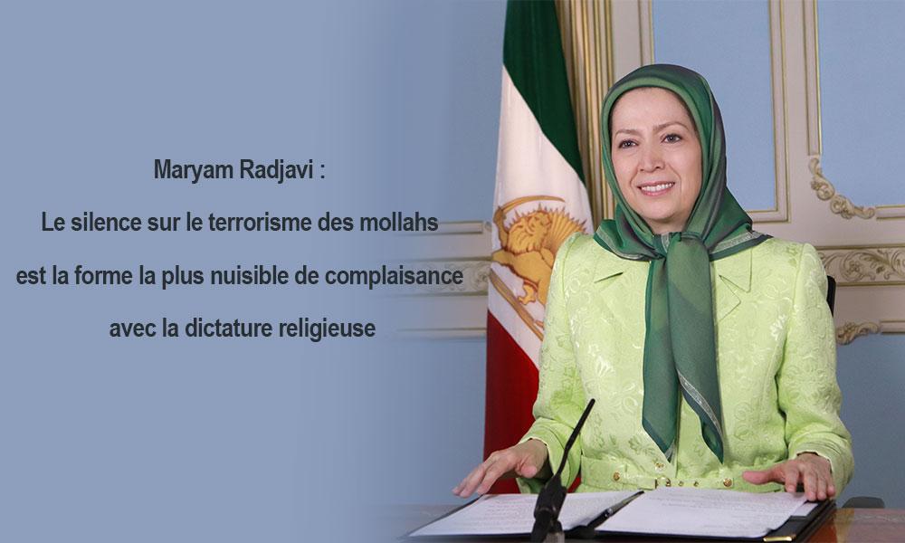 Maryam Radjavi : Le silence sur le terrorisme des mollahs est la forme la plus nuisible de complaisance avec la dictature religieuse