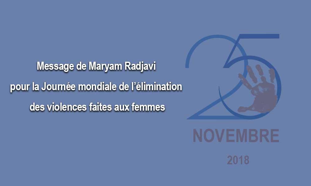 Message de Maryam Radjavi pour la Journée mondiale de l'élimination des violences faites aux femmes