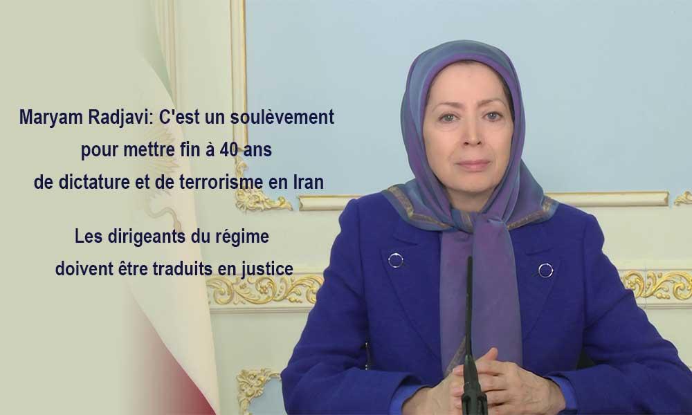 Maryam Radjavi: C'est un soulèvement pour mettre fin à 40 ans de dictature et de terrorisme en Iran