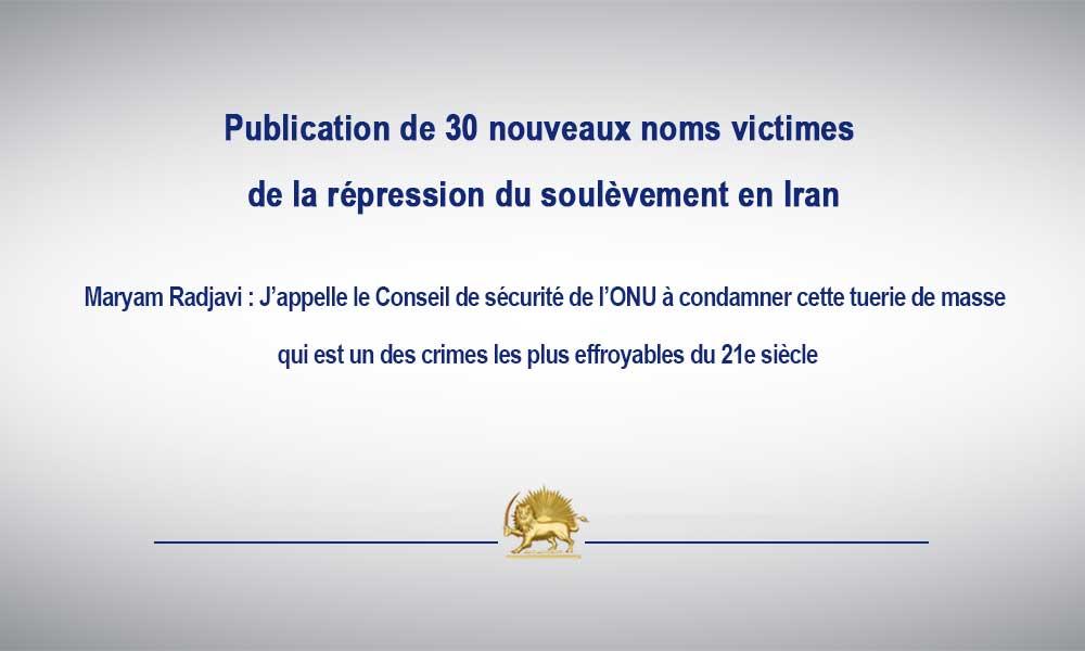 Publication de 30 nouveaux noms victimes de la répression du soulèvement en Iran