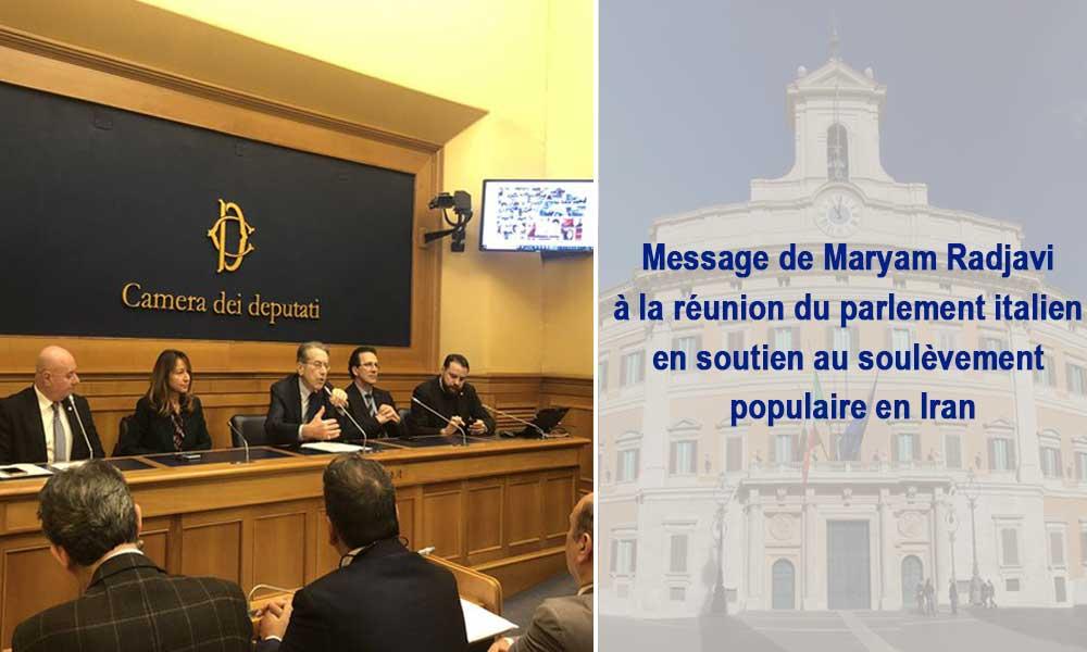 Message de Maryam Radjavi à la réunion du parlement italien en soutien au soulèvement populaire en Iran