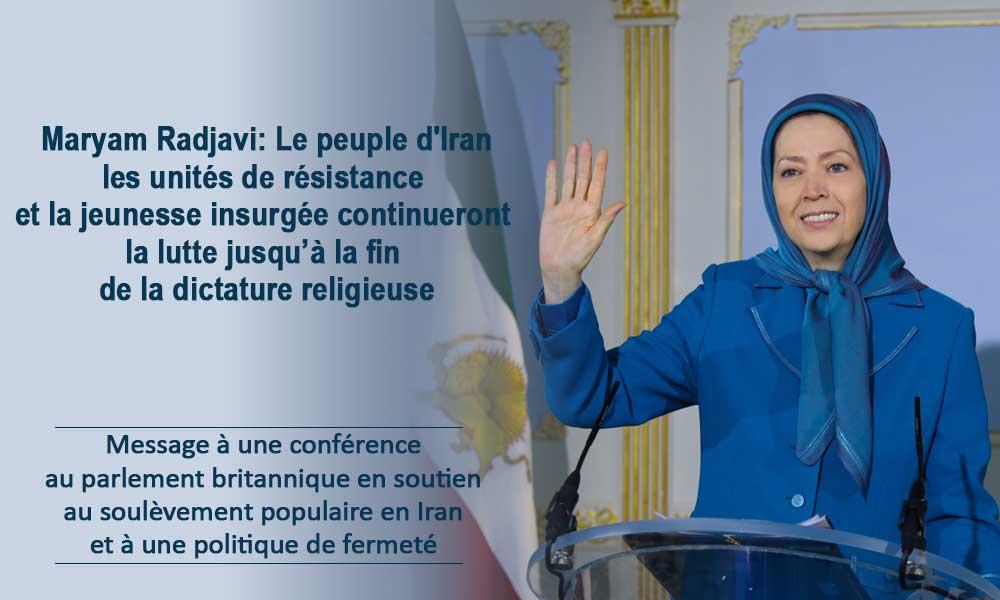 Maryam Radjavi: Le peuple d'Iran, les unités de résistance et la jeunesse insurgée continueront la lutte jusqu'à la fin de la dictature religieuse