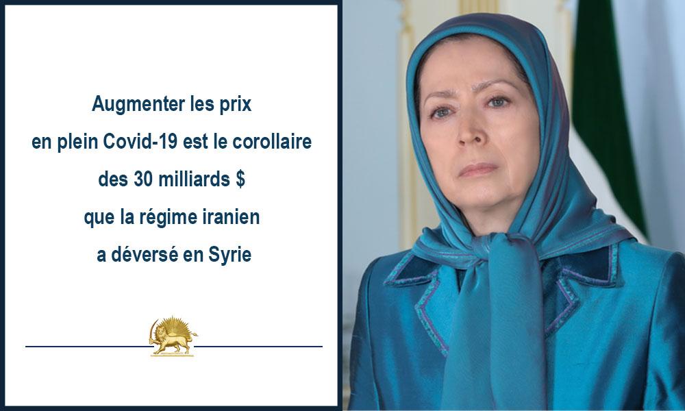 Augmenter les prix en plein Covid-19 est le corollaire des 30 milliards $ que la régime iranien a déversé en Syrie