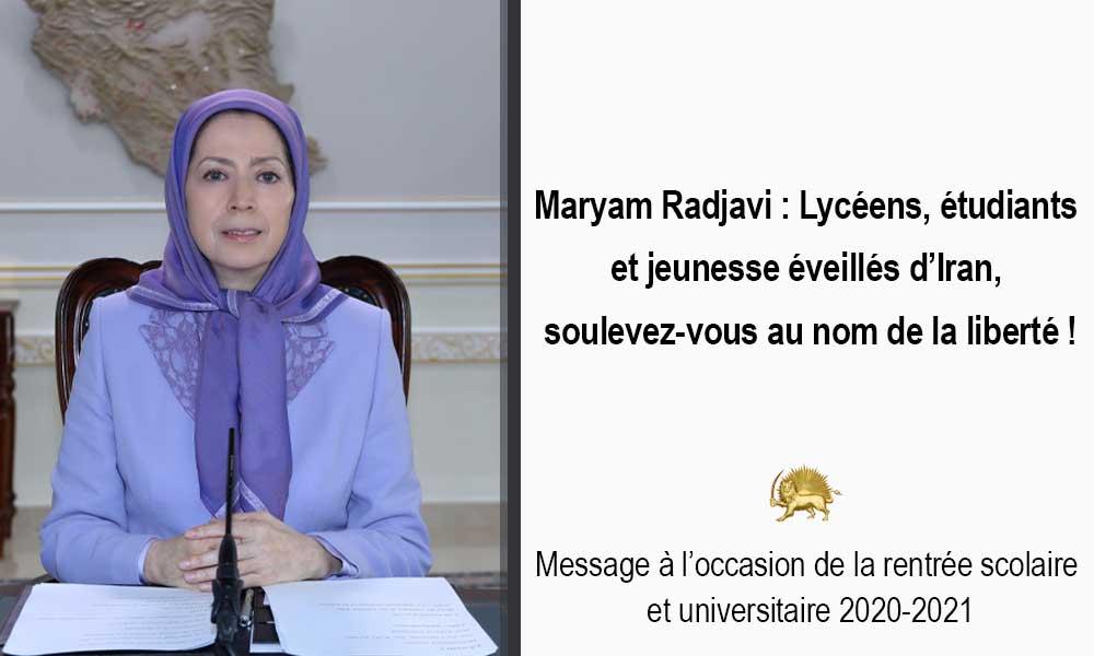 Maryam Radjavi : Lycéens, étudiants et jeunesse éveillés d'Iran, soulevez-vous au nom de la liberté !