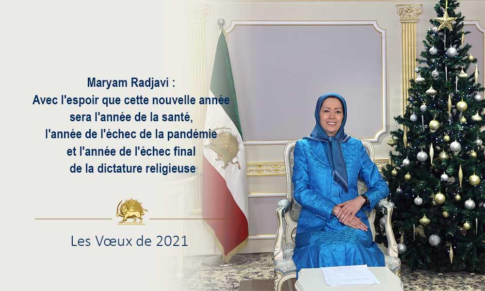 Maryam Radjavi : Avec l'espoir que cette nouvelle année sera l'année de la santé, l'année de l'échec de la pandémie et l'année de l'échec final de la dictature religieuse