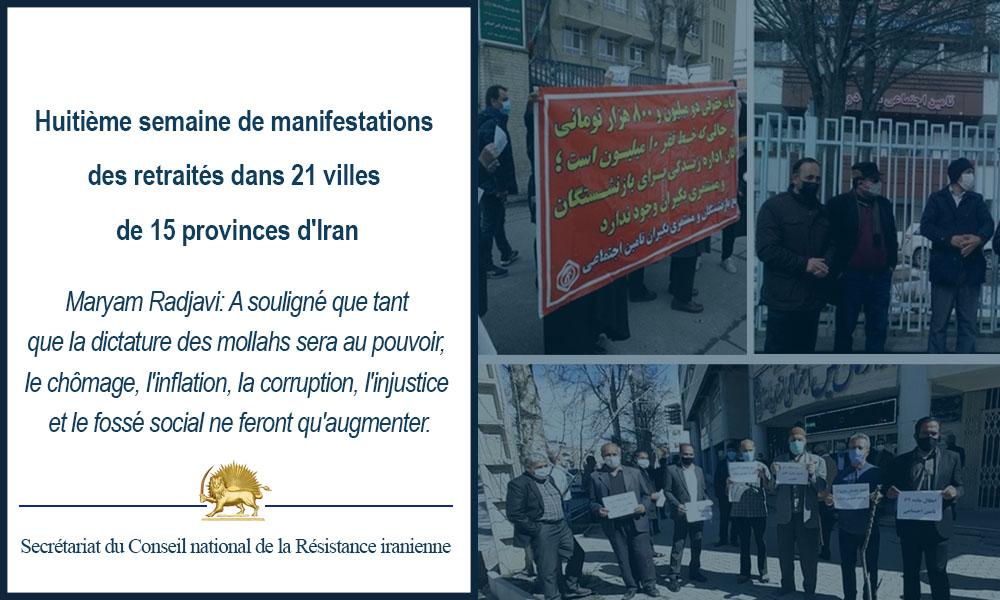 Huitième semaine de manifestations des retraités dans 21 villes de 15 provinces d'Iran