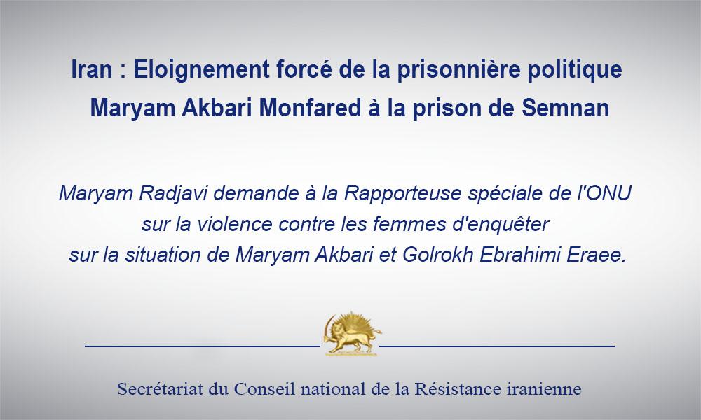 Iran : Eloignement forcé de la prisonnière politique Maryam Akbari Monfared à la prison de Semnan