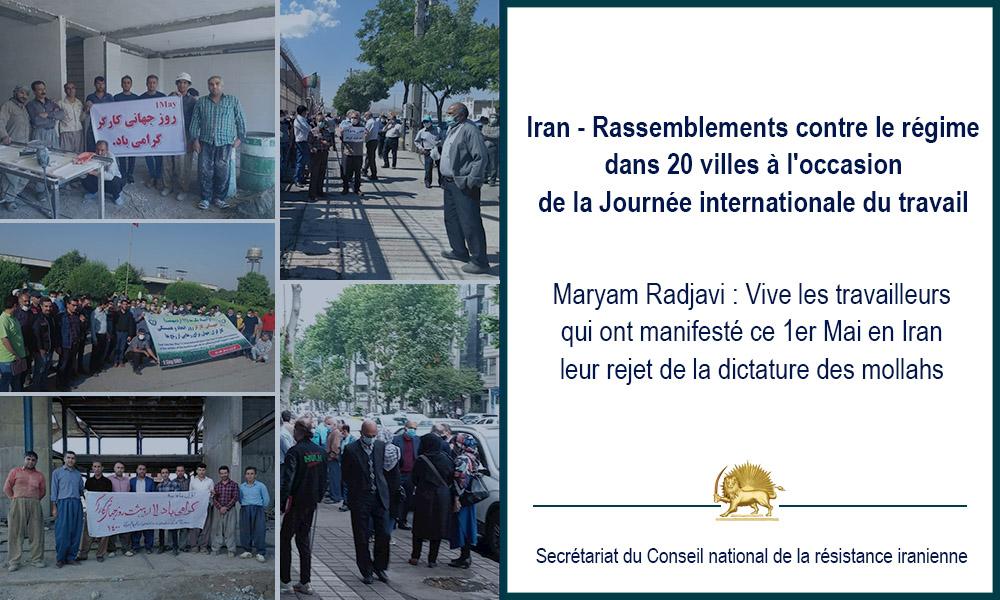 Iran – Rassemblements contre le régime dans 20 villes à l'occasion de la Journée internationale du travail