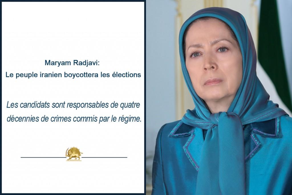 Maryam Radjavi: le peuple iranien boycottera les élections