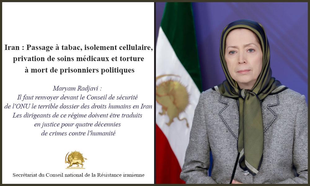 Iran : Passage à tabac, isolement cellulaire, privation de soins médicaux et torture à mort de prisonniers politiques
