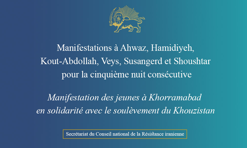 Manifestations à Ahwaz, Hamidiyeh, Kout-Abdollah, Veys, Susangerd et Shoushtar pour la cinquième nuit consécutive