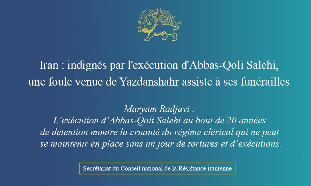 Iran : indignés par l'exécution d'Abbas-Qoli Salehi, une foule venue de Yazdanshahr assiste à ses funérailles