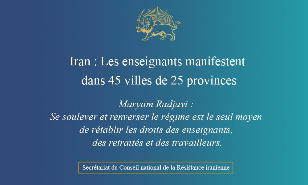 Iran : Les enseignants manifestent dans 45 villes de 25 provinces