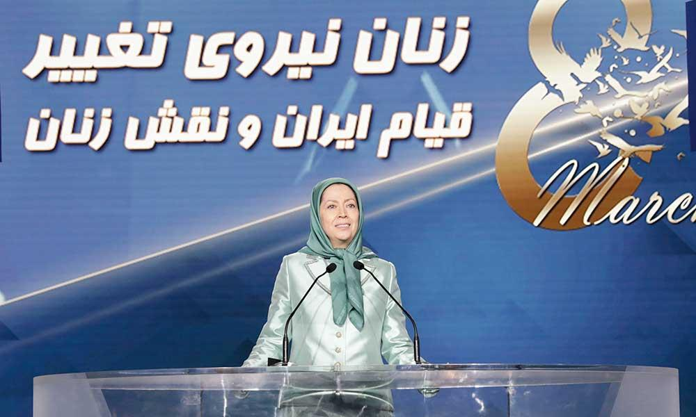 مسئولیت زن ایرانی در براندازی رژیم ولایت فقیه-  سخنرانی مریم رجوی به مناسبت روز جهانی زن
